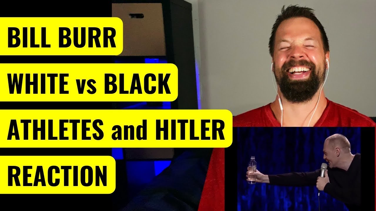 Bill Burr – White vs Black Athletes and Hitler REACTION