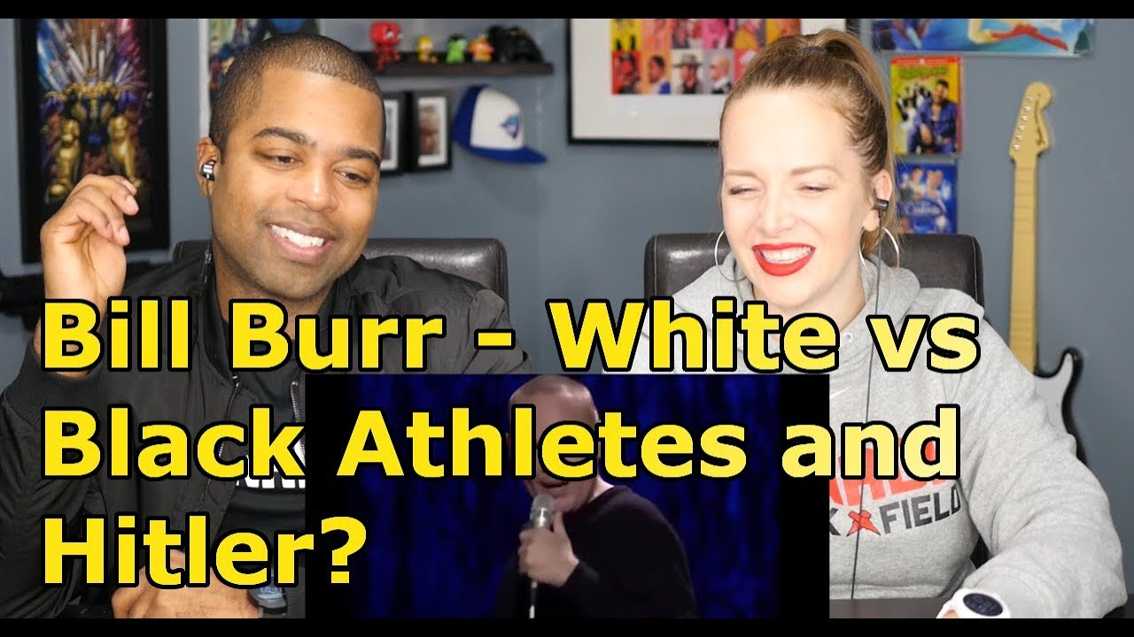 Bill Burr – White vs Black Athletes and Hitler? (REACTION