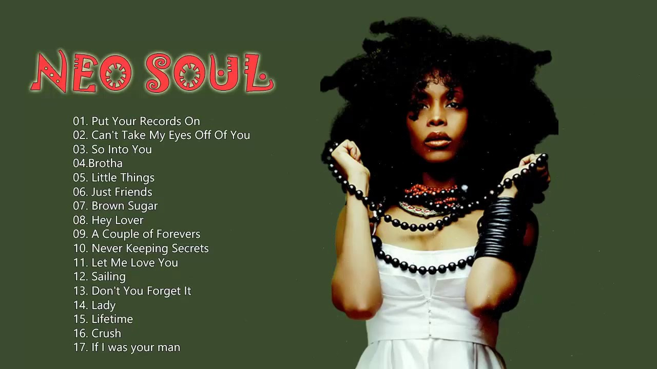 Best Neo Soul Songs Of All Time – Top 20