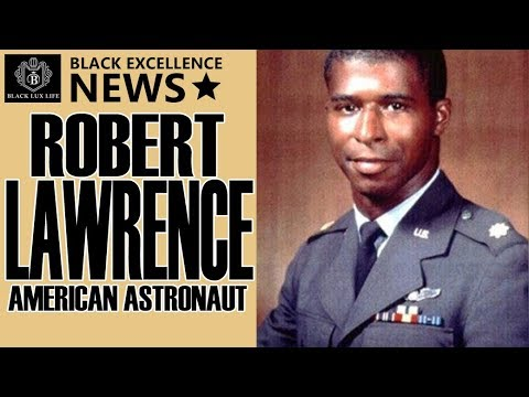 Black Excellist News: Robert Lawrence – 1st African American Astronaut