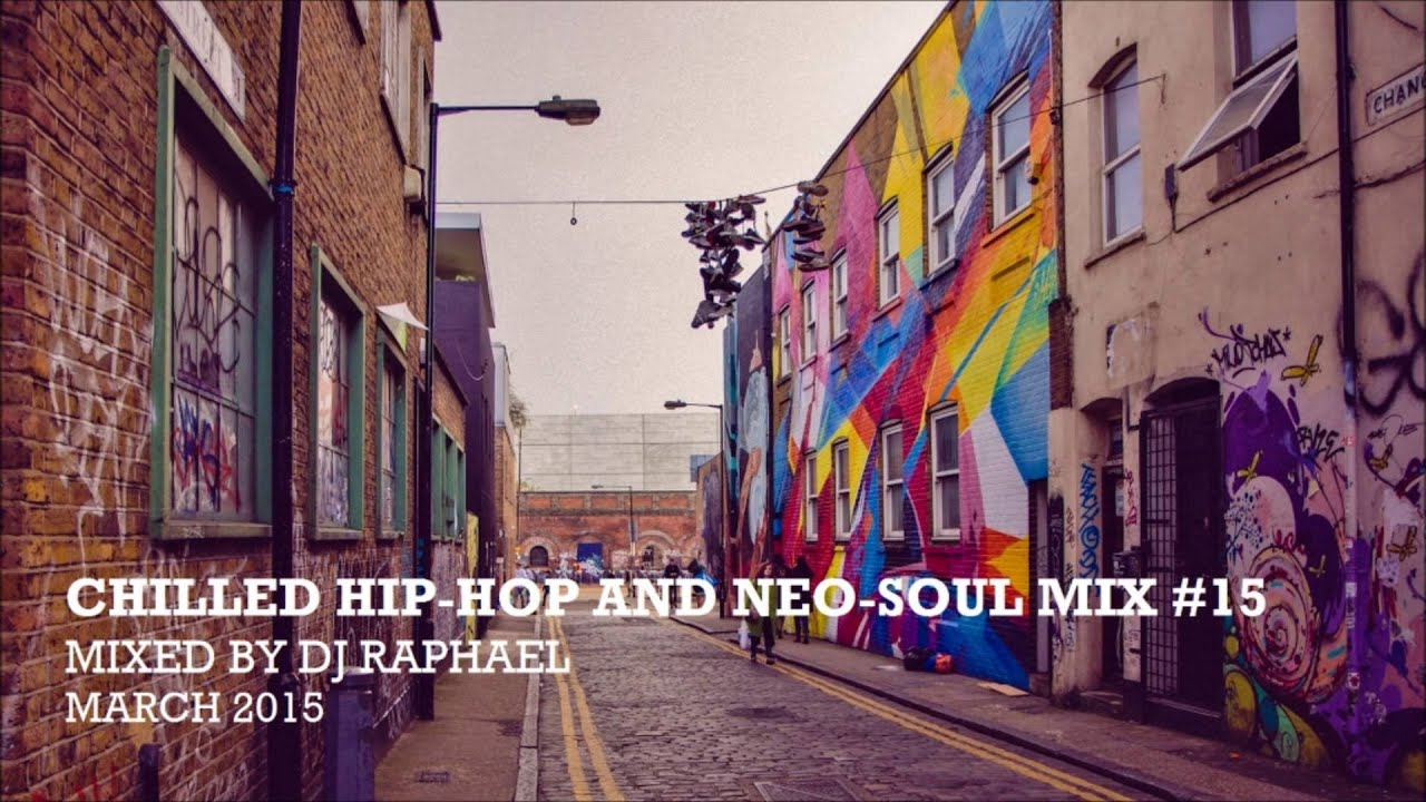 CHILLED HIP HOP AND NEO SOUL MIX #15