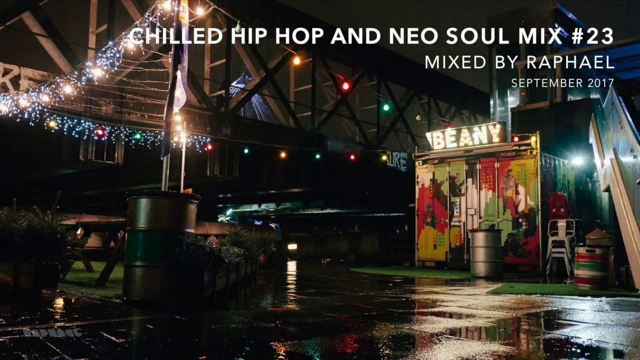 CHILLED HIP HOP AND NEO SOUL MIX #23