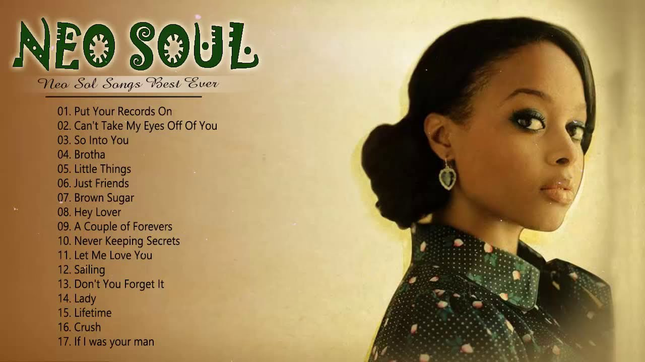 Greatest Neo Soul Songs Of All Time || Best Neo