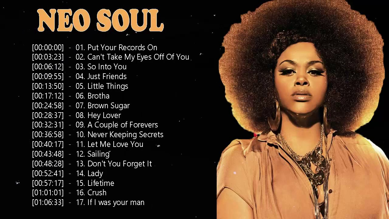 Greatest Neo Soul Songs Of All Time – Best Neol