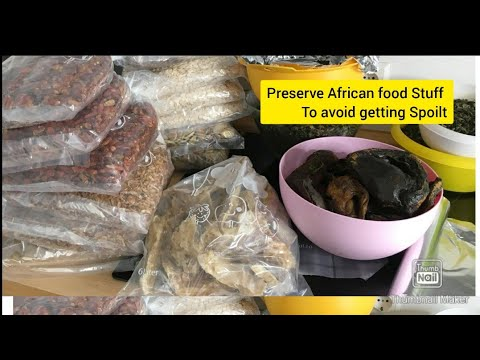How To Preserve Your African Food Stuff to avoid getting