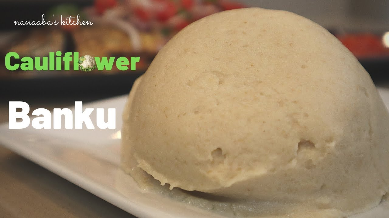 How to make Cauliflower Banku I Low carb african food