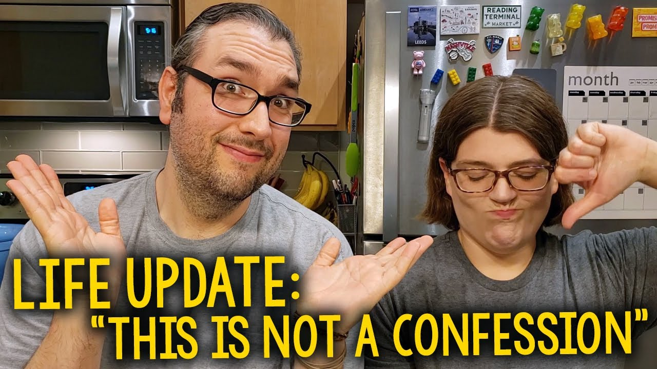 """Life Update: """"This Is Not A Confession Video"""" – The"""