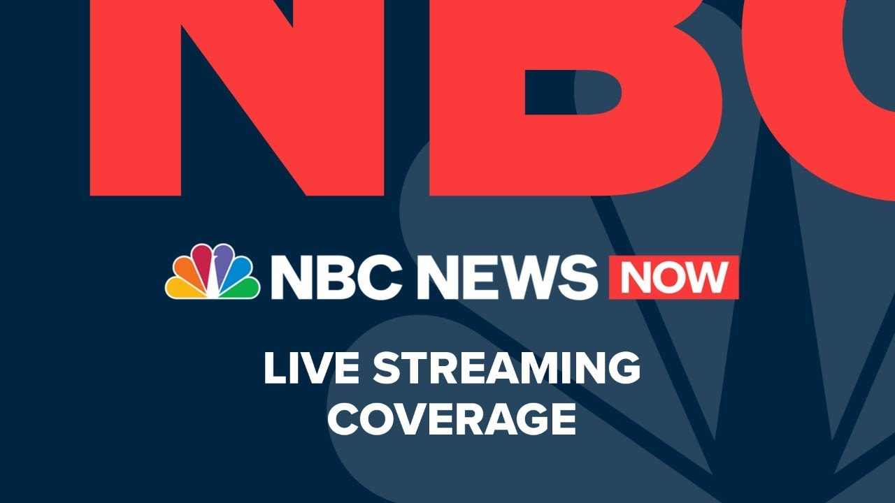 Watch NBC News NOW Live – August 28