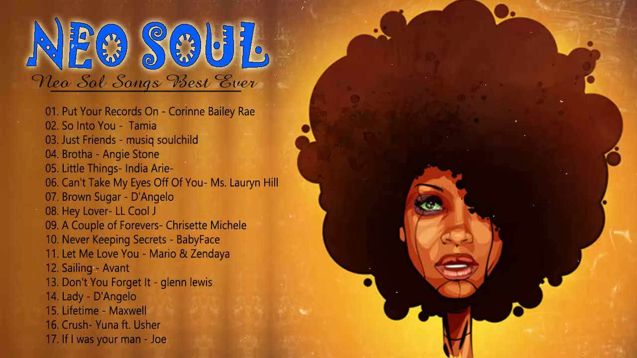 100 Greatest Neo Soul Songs Of All Time – Neo