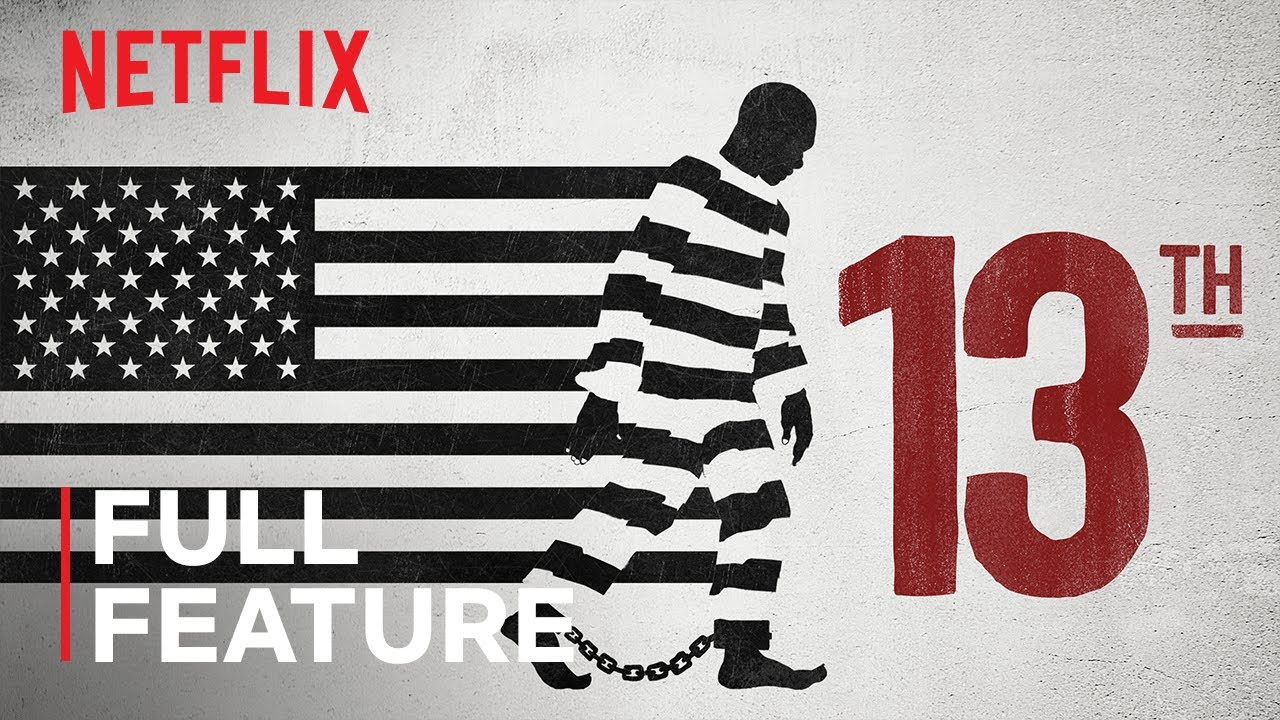 13TH | FULL FEATURE | Netflix