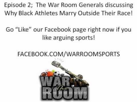 Episode 2 of Why Black Athletes Marry Outside Their Race!