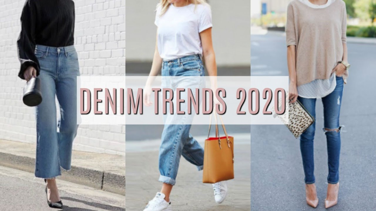6 Denim Trends for 2020 | Jean Styles for Every