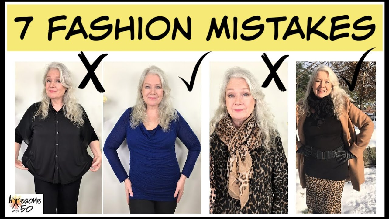 7 Fashion Mistakes | Mature Women Style Tips over 50
