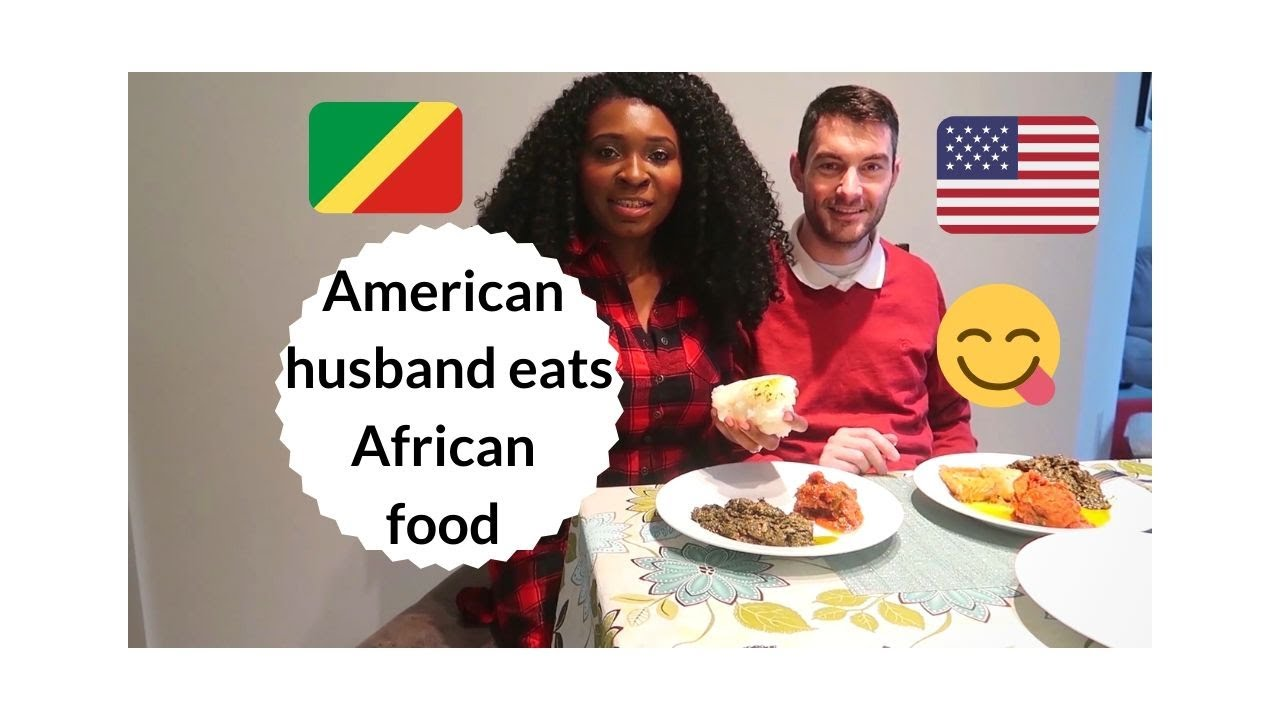 AMERICAN HUSBAND EATS AFRICAN (CONGOLESE) FOOD   HOW TO HOLD