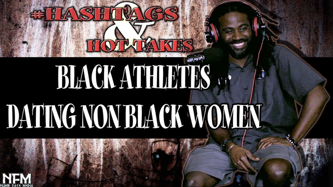 ARE BLACK ATHLETES DOING BLACK WOMEN A FAVOR BY DATING