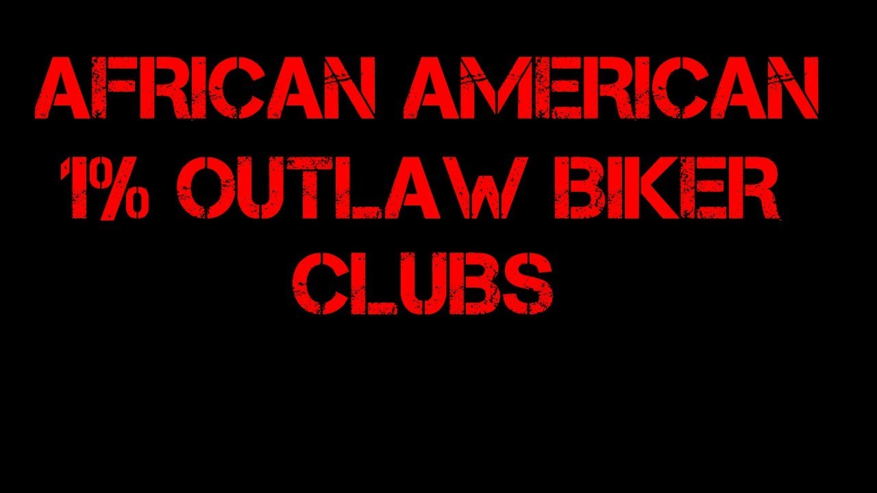 African American 1% Outlaw Motorcycle Clubs USA