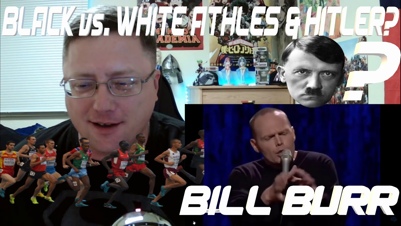 BILL BURR – BLACK vs WHITE ATHLETES AND HITLER? (EPIC