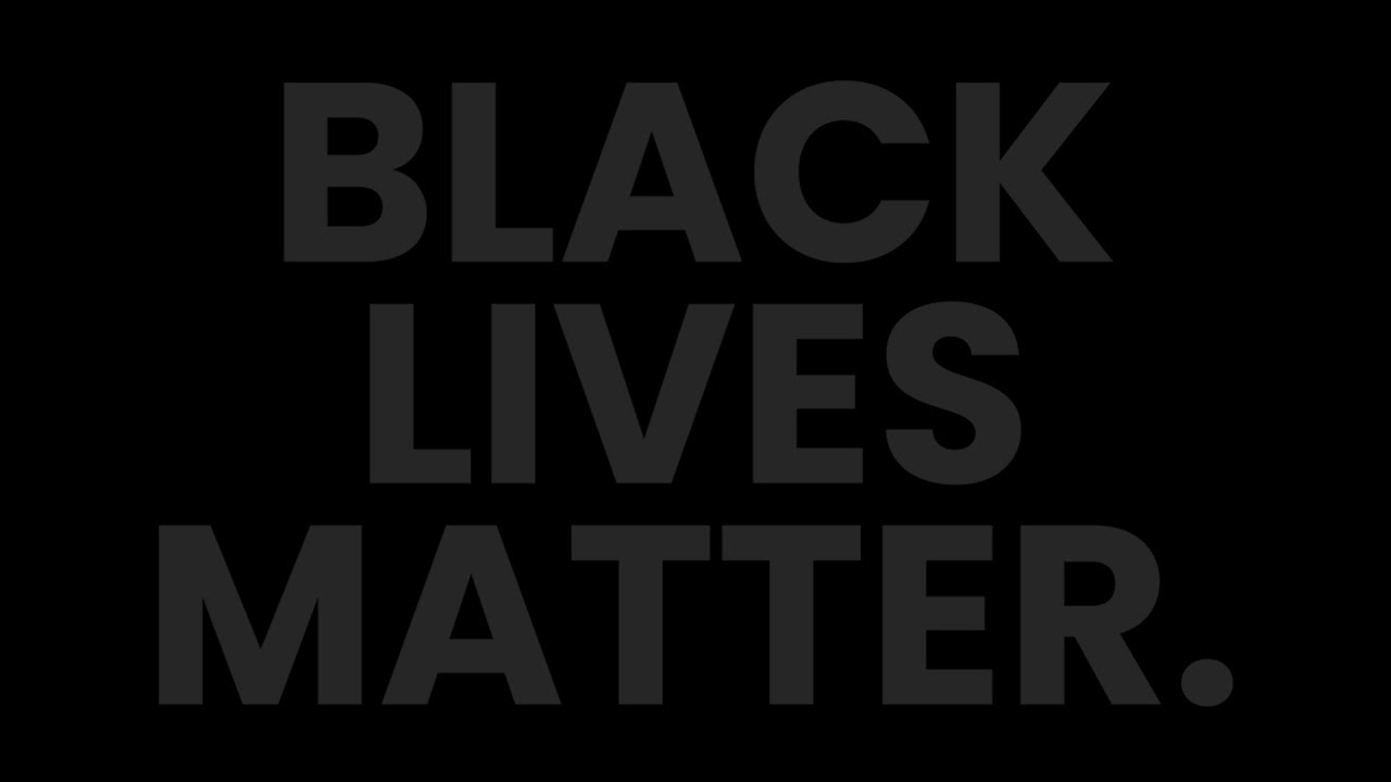 BLACK LIVES MATTER. Resources and How You Can Help in