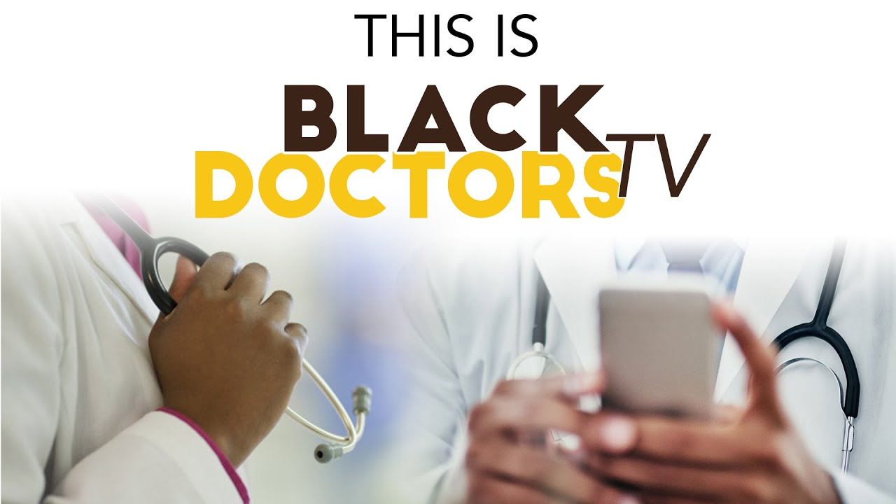 Black Doctors TV is an online health series with African-American