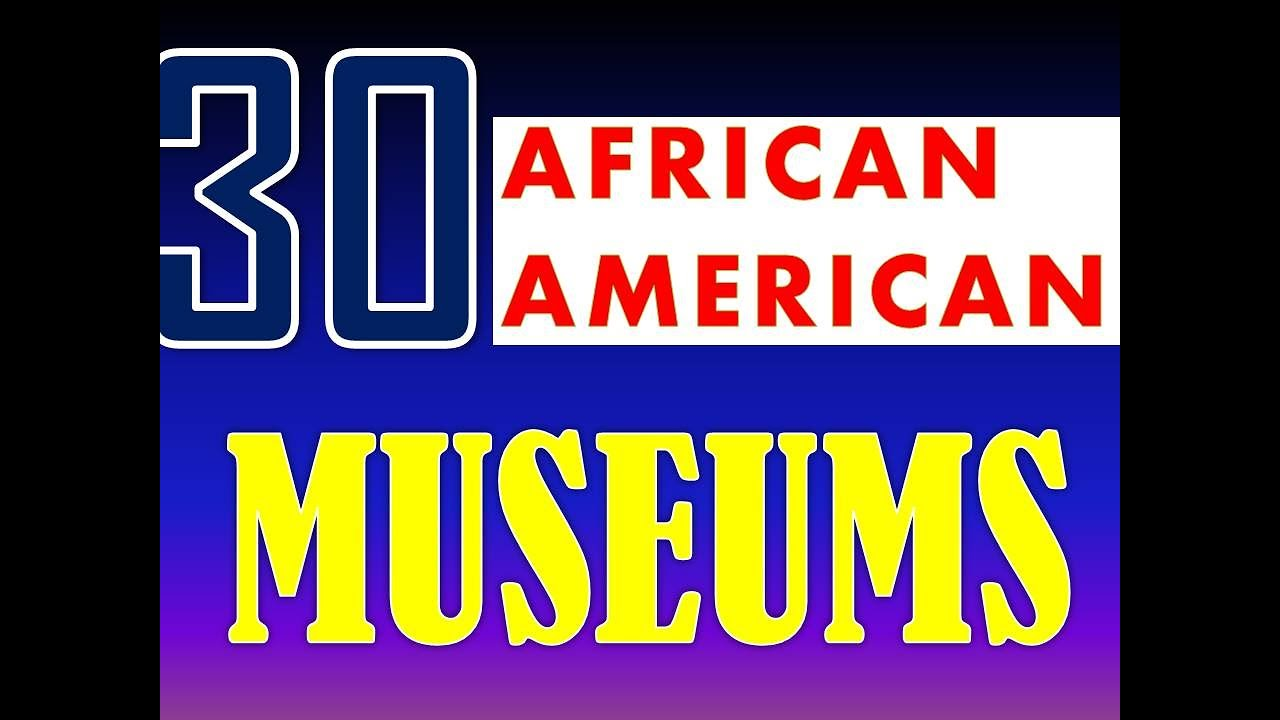 Black excellence : 30 African American Museums| beautiful| historic |