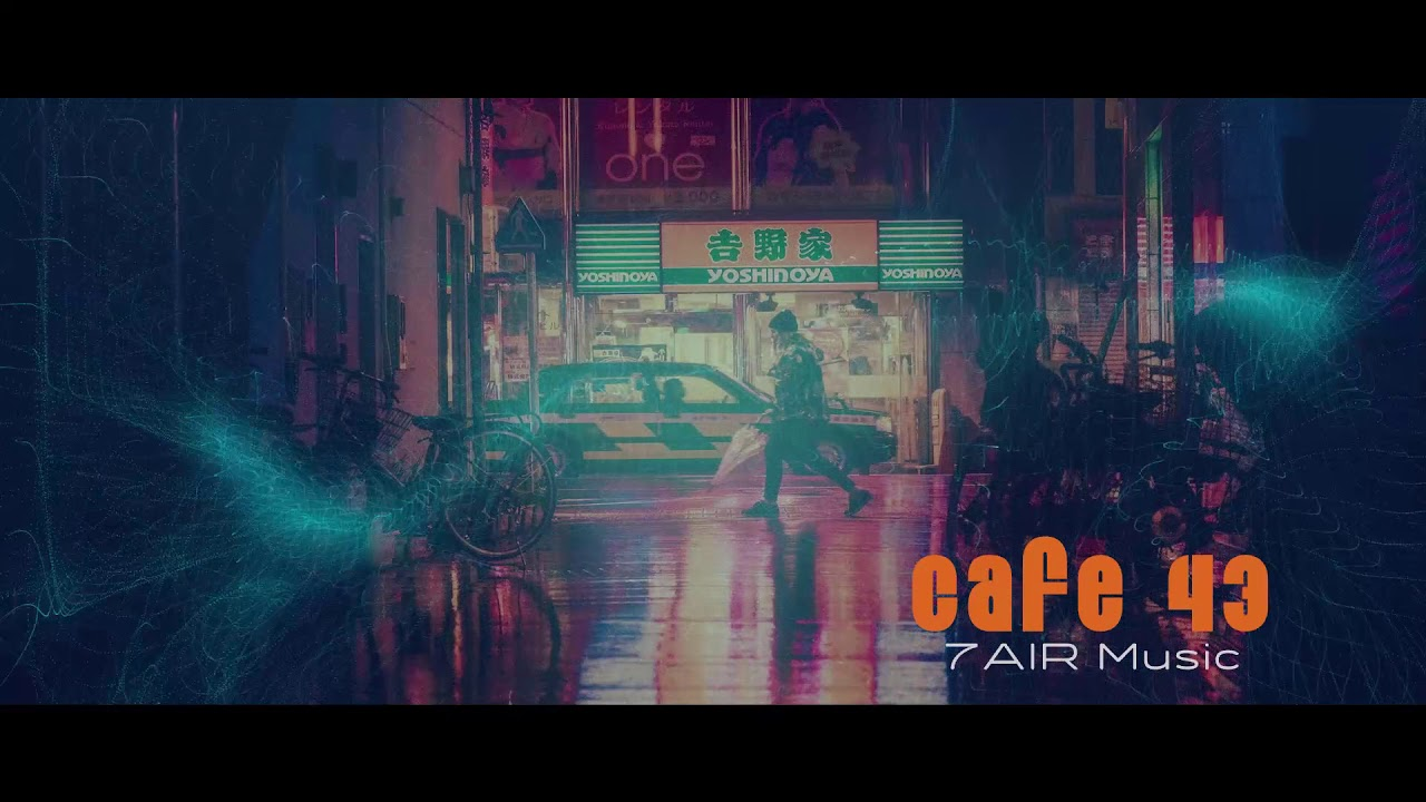 Cafe 43 (Jazzy Neo Soul) #AmbientMusic