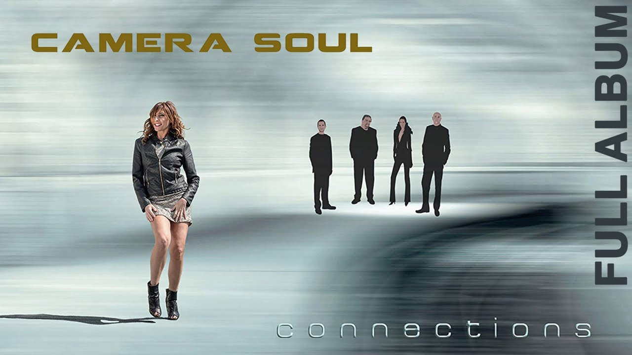 Camera Soul – Connections [ Full Album ] Neo Soul