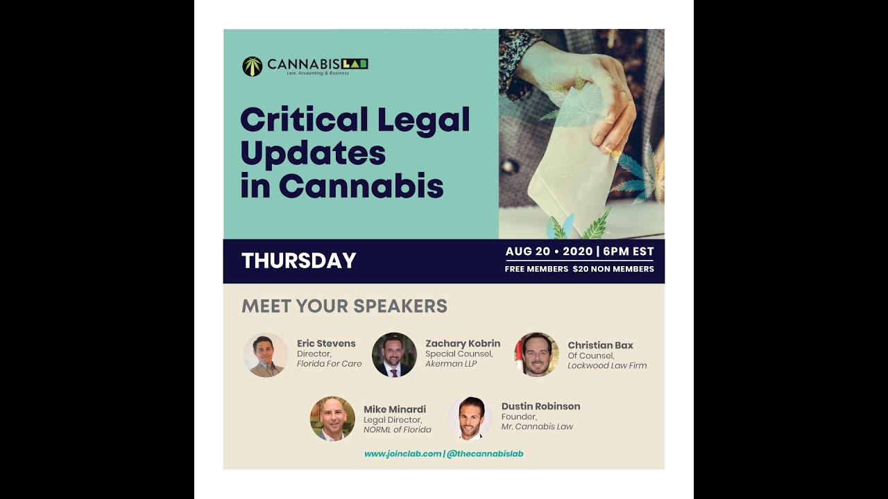 Critical Legal Updates in Cannabis – Recorded August 2020