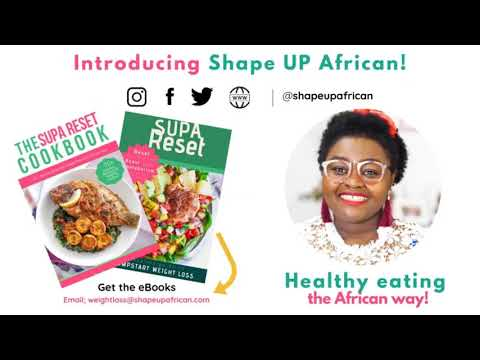 Do you want to eat African food and lose weight?