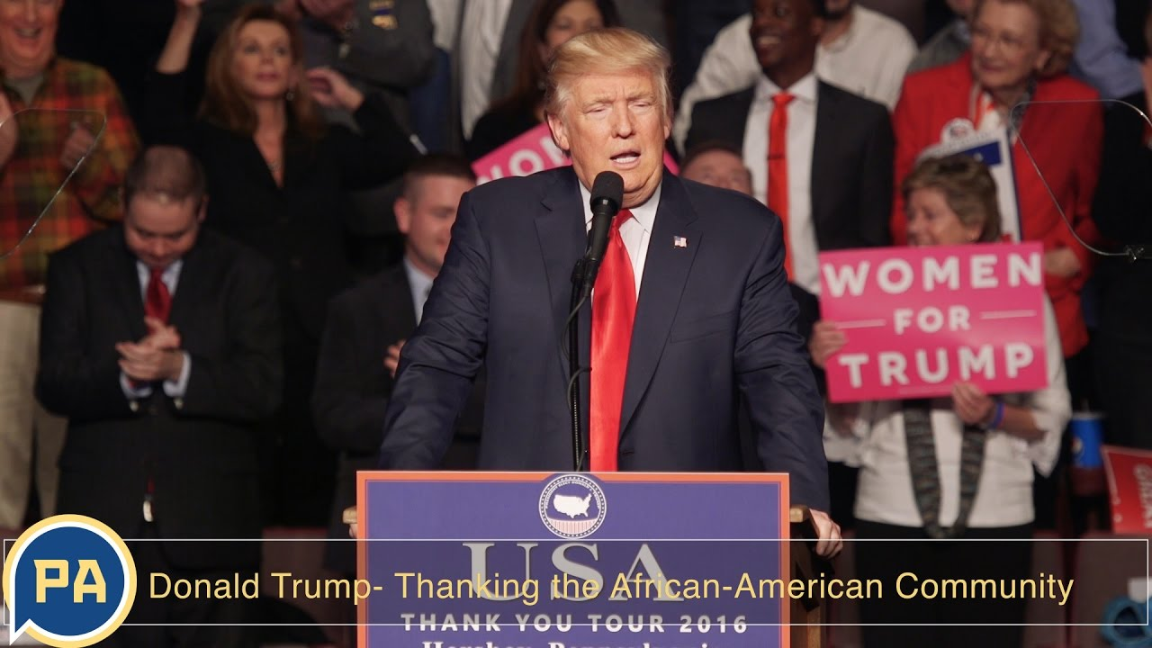 """Donald Trump """"Thank you to the African-American Community"""""""