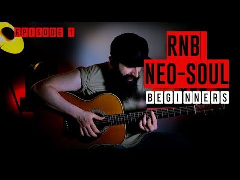 EASY RnB Neo Soul Acoustic Guitar Lesson (BEGINNERS) – Ep.