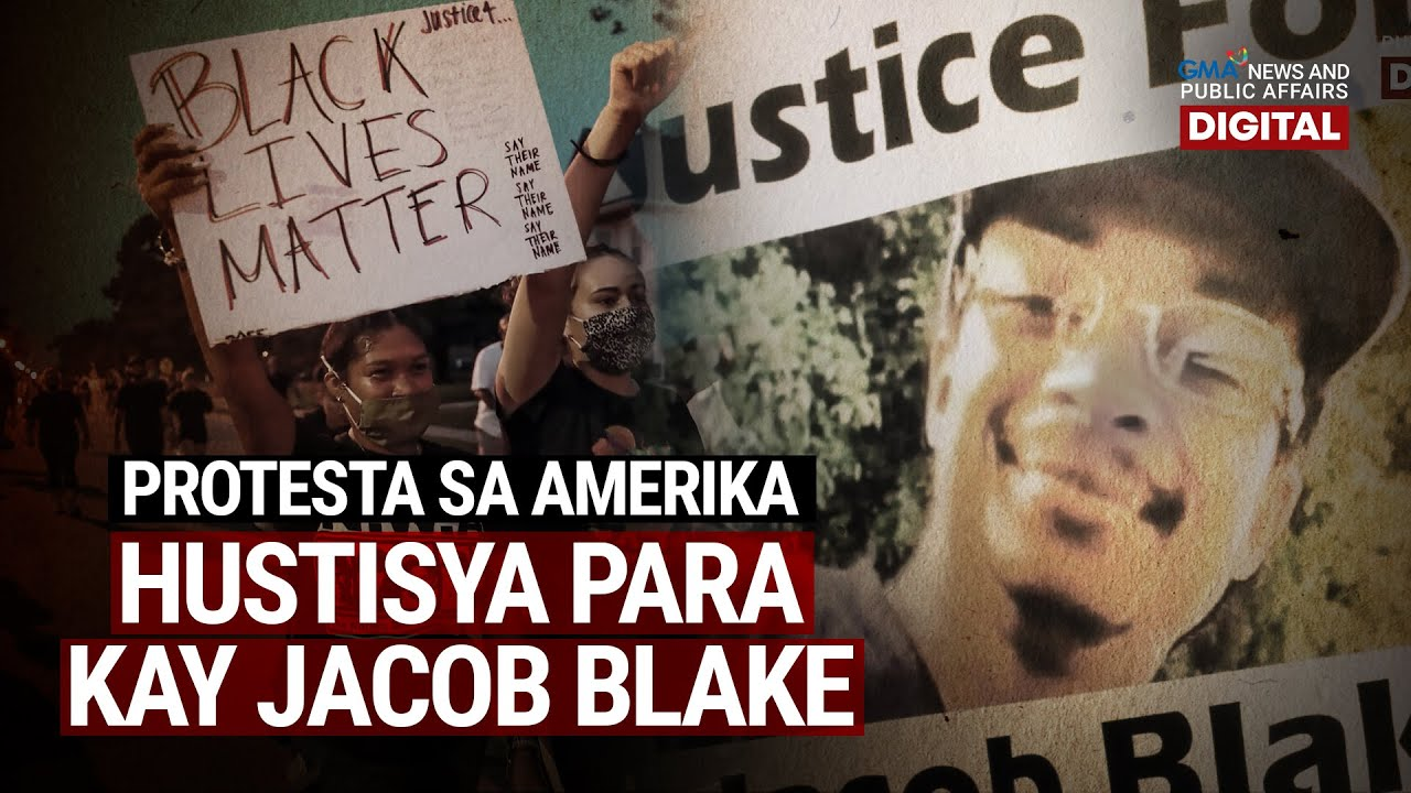 GMA Digital Specials: Protesta para kay Jacob Blake