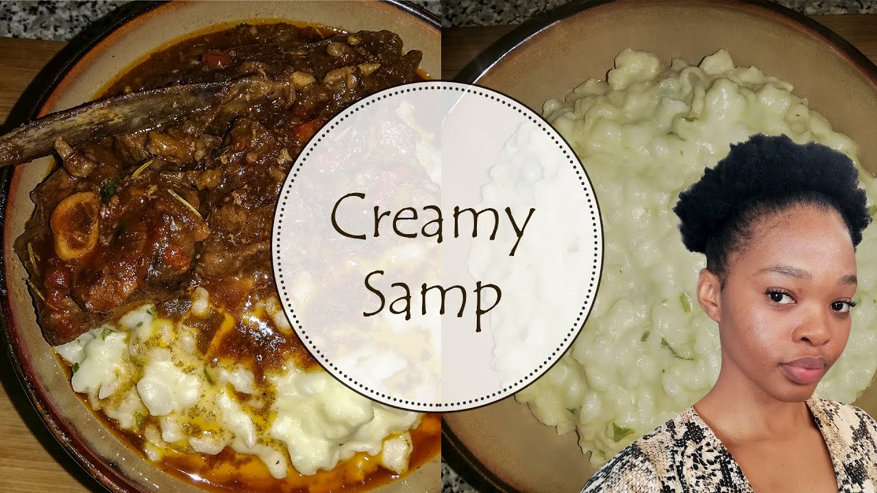 HOW TO COOK YUMMY CREAMY SAMP IN 30 MINUTES  SOUTH