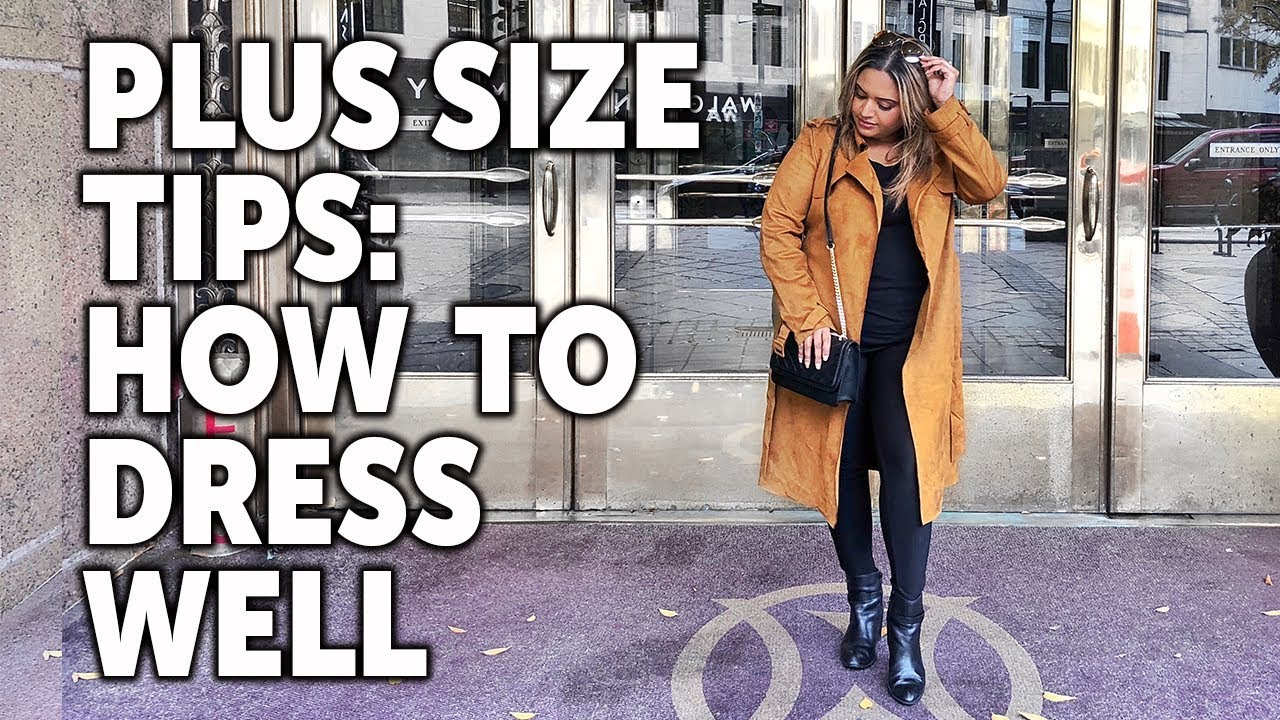 How To Dress Stylish for Plus Size Women – UPDATED