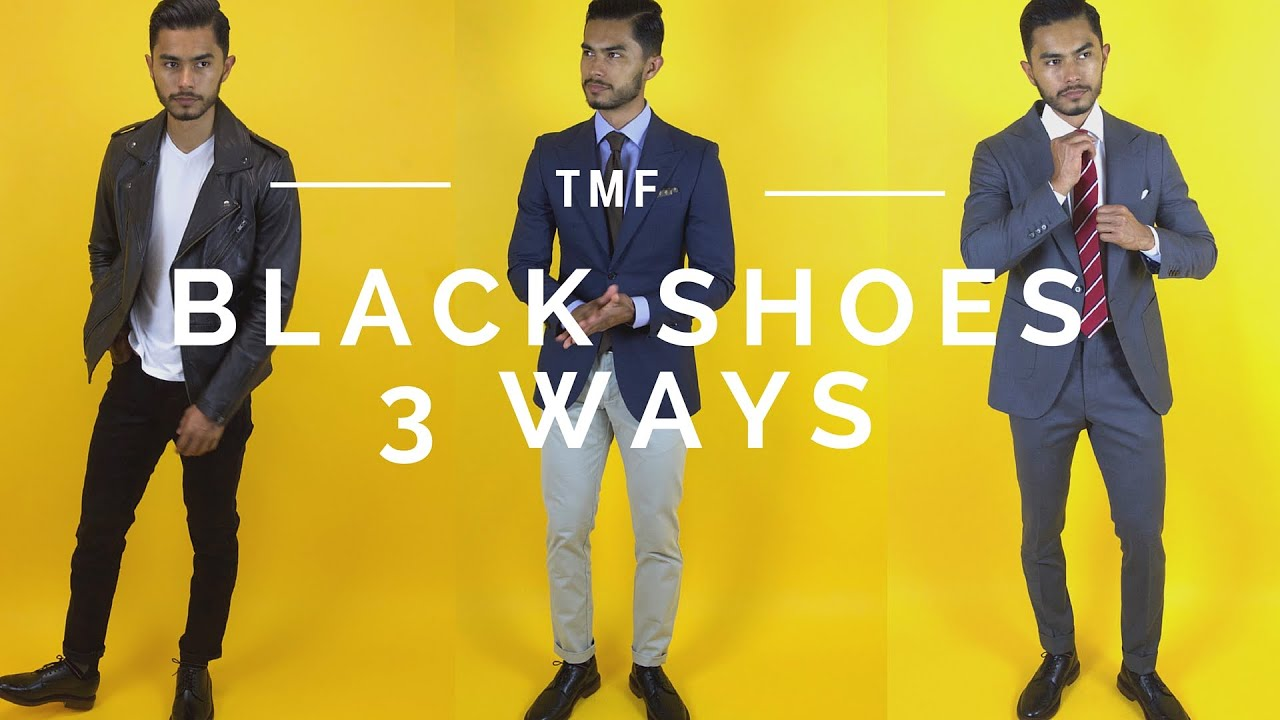 How To Wear Black Shoes | 3 Ways