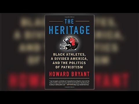 """Howard Bryant: """"The Heritage"""" and the Politics of Race, Sports,"""