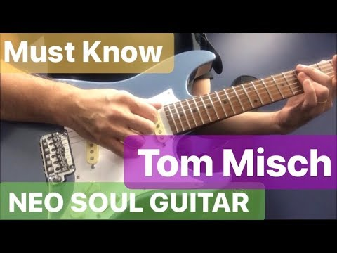Must know【NEO SOUL GUITAR ❀ Tom Misch 】3 Levels