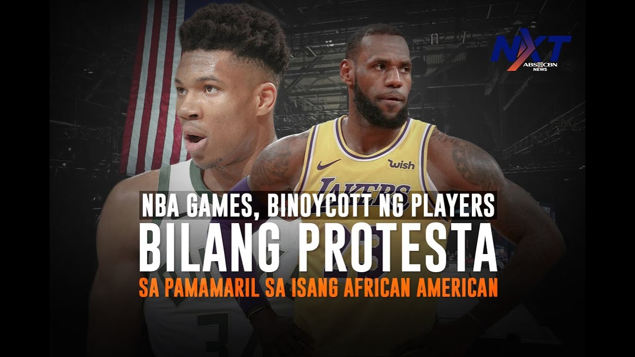 NBA games, binoycott ng players bilang protesta sa pamamaril sa