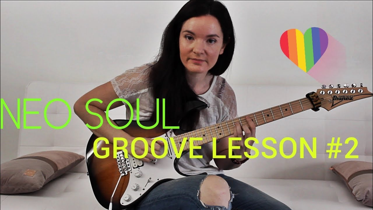 NEO SOUL GUITAR GROOVE LESSON