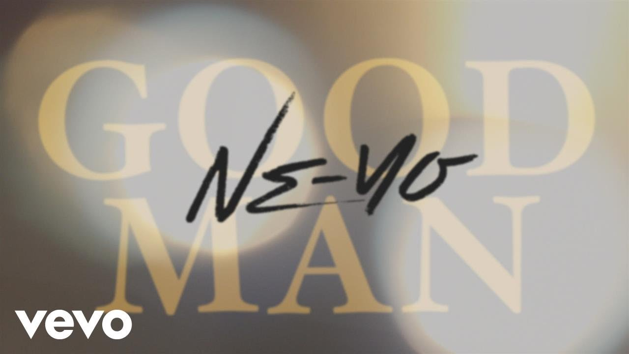 Ne-Yo – Good Man (Official Lyric Video)