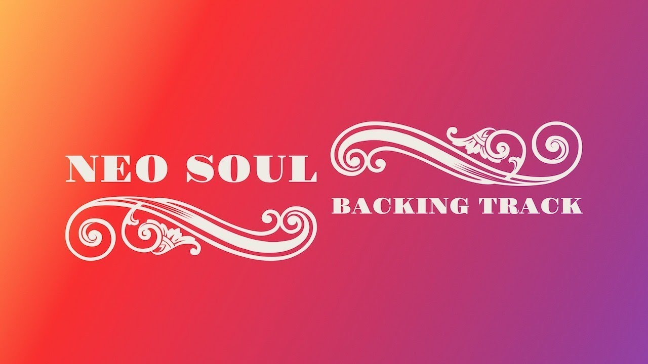 Neo Soul Backing Track