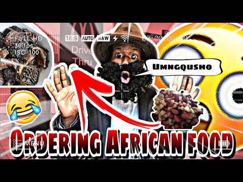 ORDERING AFRICAN FOOD AT DRIVE THROUGHS/ MUST WATCH !!!