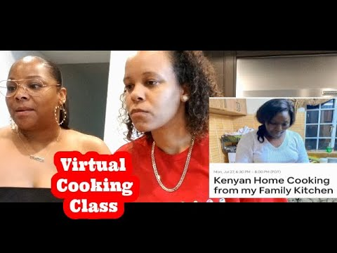 OUR FIRST VIRTUAL COOKING CLASS MAKING AUTHENTIC AFRICAN FOOD AT