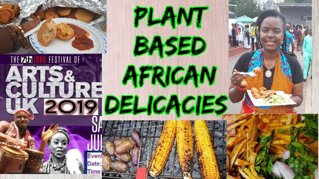 Plant Based African Food: IFAC 2019 (Week9)
