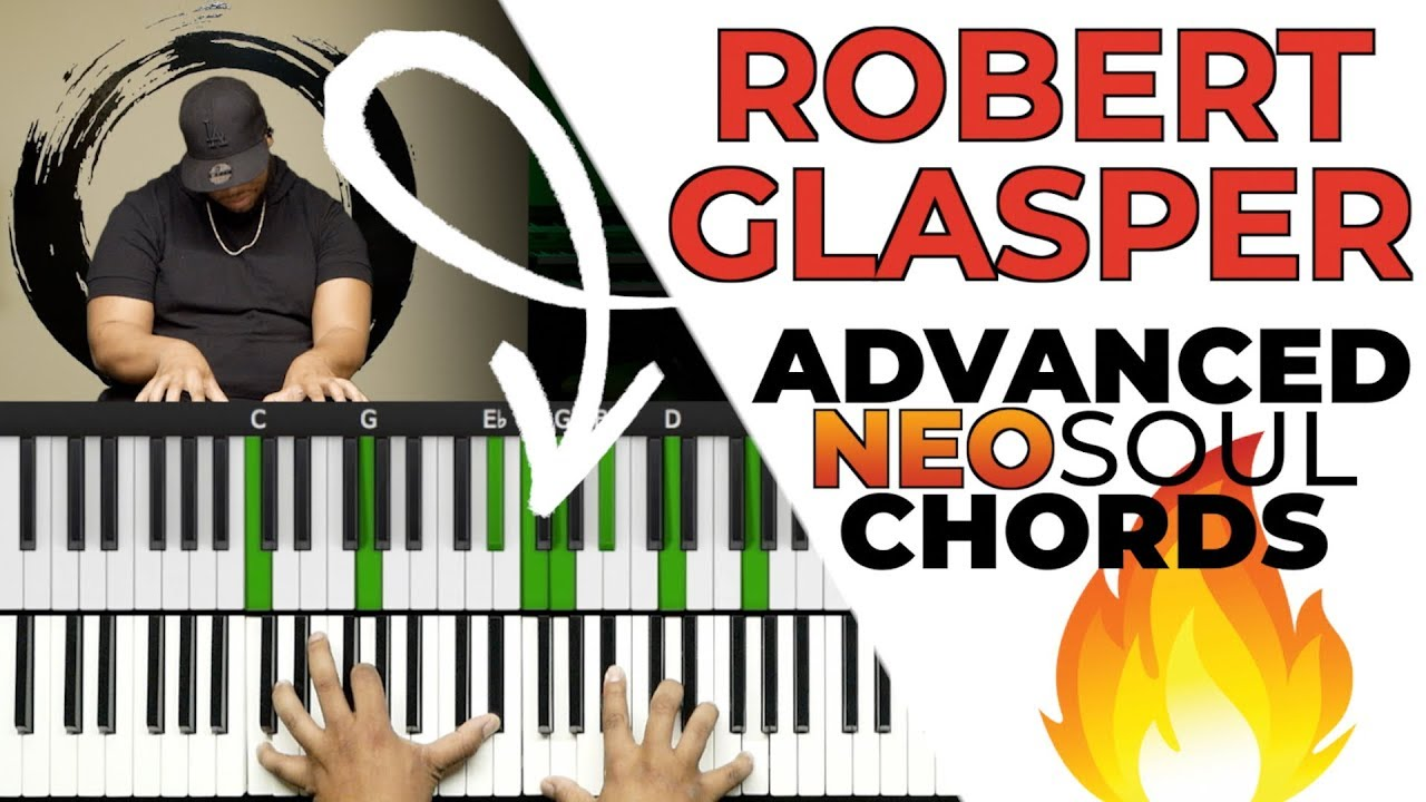 "Play ADVANCED ""Robert Glasper"" Style Neo Soul Chords!!!"