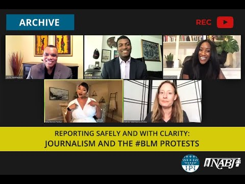 Reporting safely and with clarity: Journalism and the Black Lives
