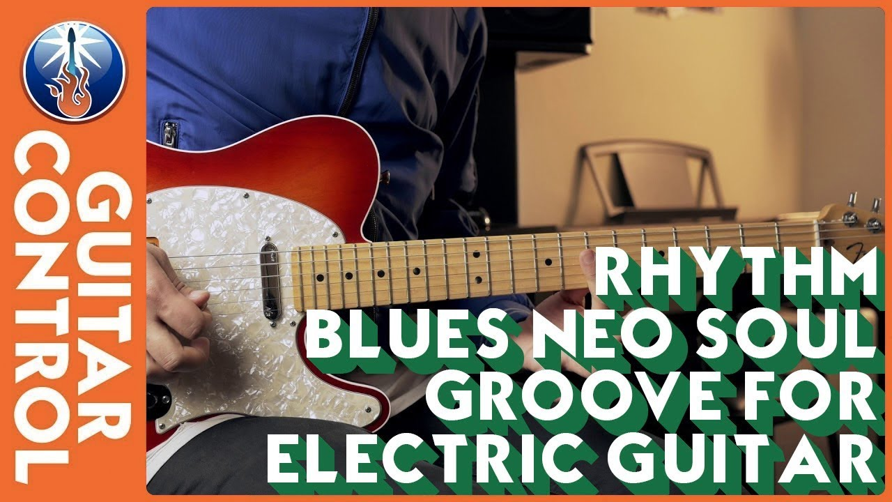 Rhythm & Blues Neo Soul Groove For Electric Guitar