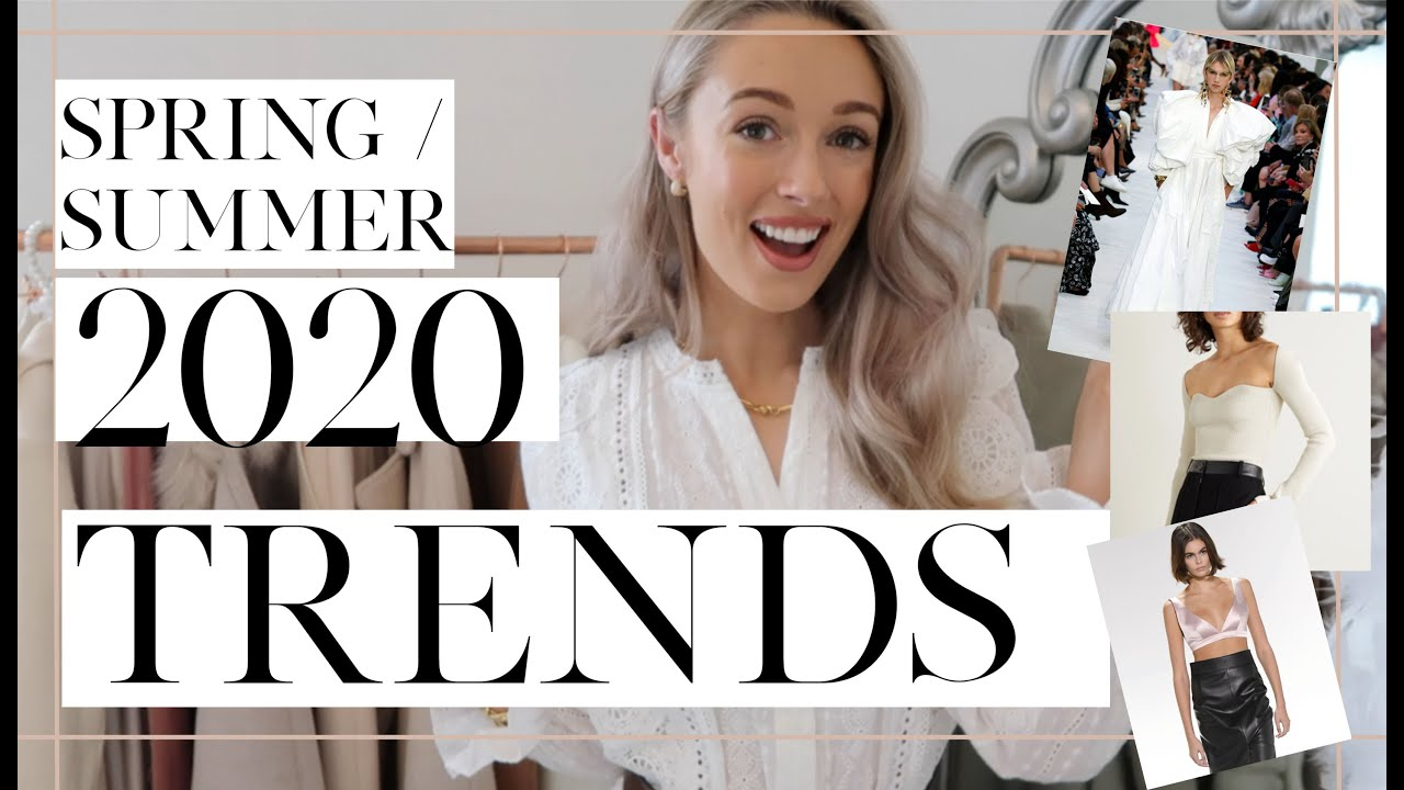 SPRING SUMMER 2020 TRENDS // + How To Wear Them