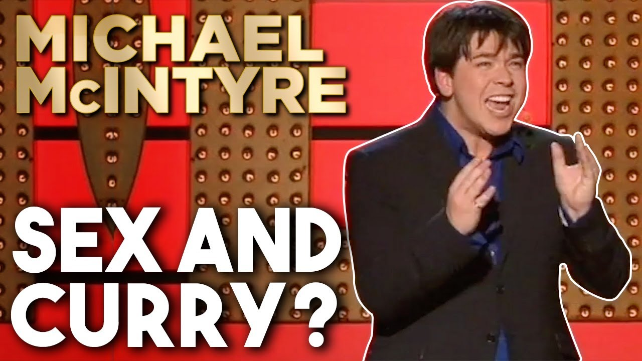 Sex And Curry? | Michael McIntyre Stand Up Comedy