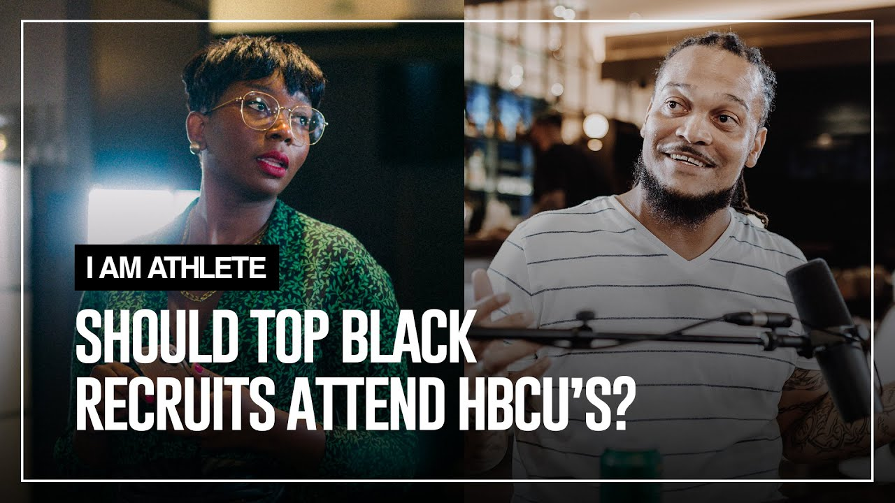 Should top black recruits attend HBCU's? | I AM ATHLETE