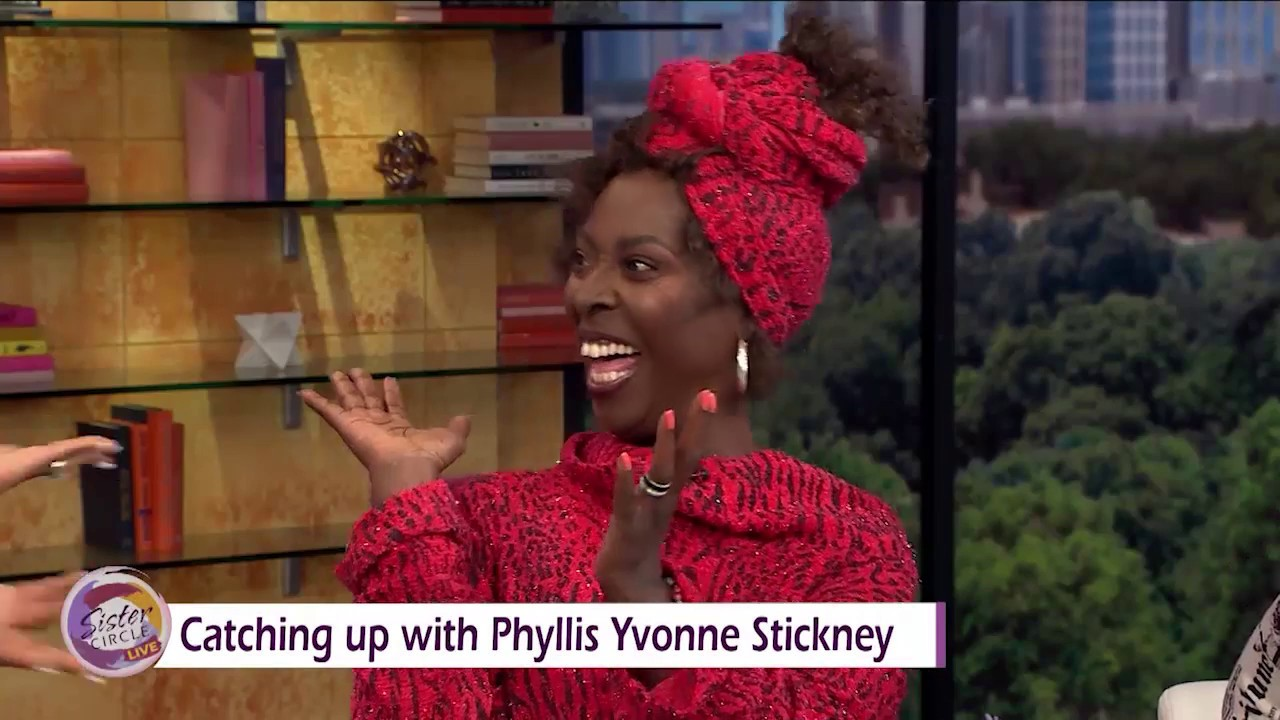 Sister Circle | Actress And Comedian Phyllis Yvonne Stickney Talks